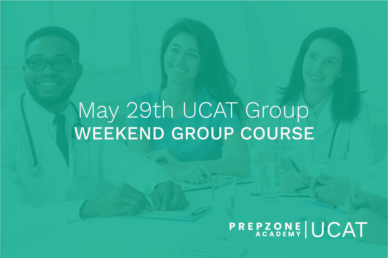 UCAT Weekend Group Course Schedule – May 29th, 2021